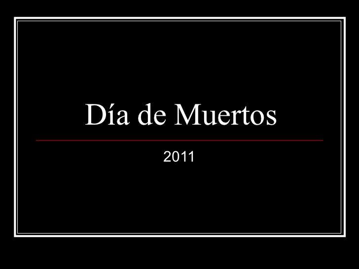 Día de Muertos 2011
