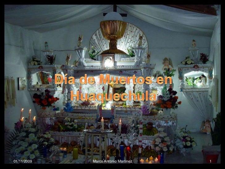 Día de Muertos en Huaquechula<br />1<br />01/11/2009<br />Marco Antonio Martínez<br />