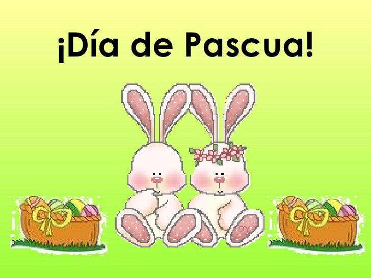 ¡ Día de Pascua!