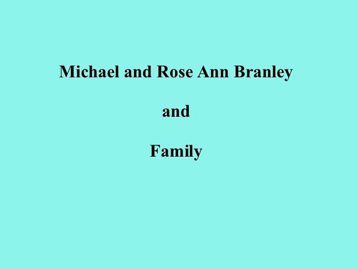 Michael and Rose Ann Branley and Family