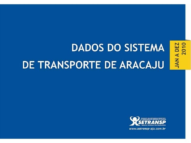 Dados do sistema de Transporte ano 2010