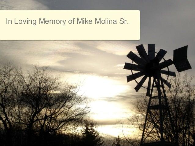 In Loving Memory of Mike Molina Sr.