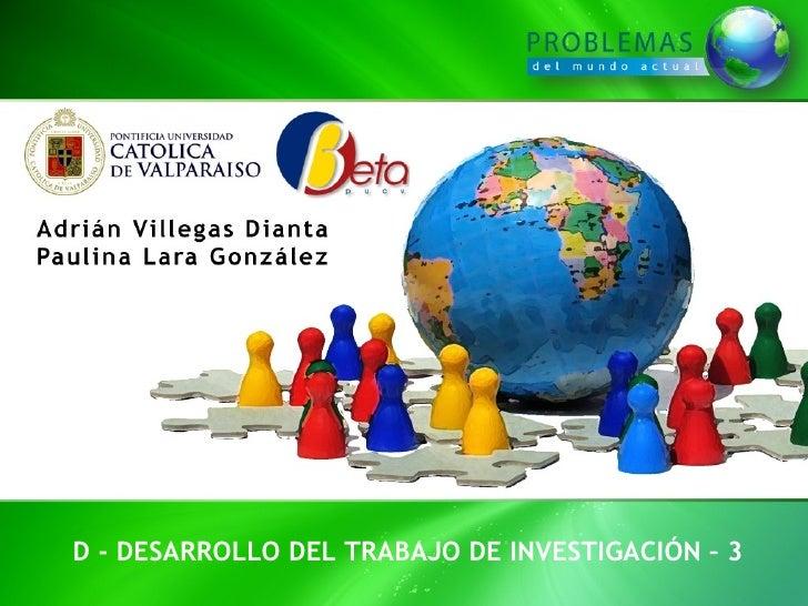 D - DESARROLLO DEL TRABAJO DE INVESTIGACIÓN – 3