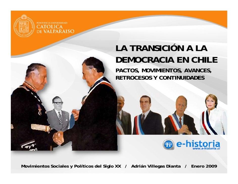 LA TRANSICIÓN A LA                                        DEMOCRACIA EN CHILE                                        PACTO...