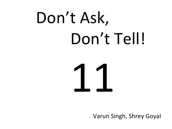 Don't Ask,  Don't Tell! 11 Varun Singh, Shrey Goyal