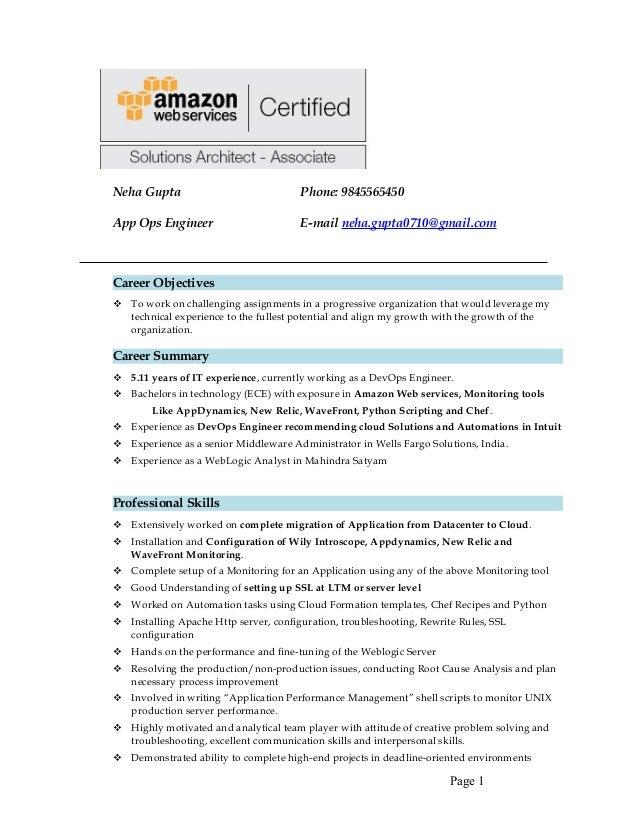 Neha Gupta Phone: 9845565450 App Ops Engineer E Mail Neha.gupta0710@gmail  ...  Web Services Resume