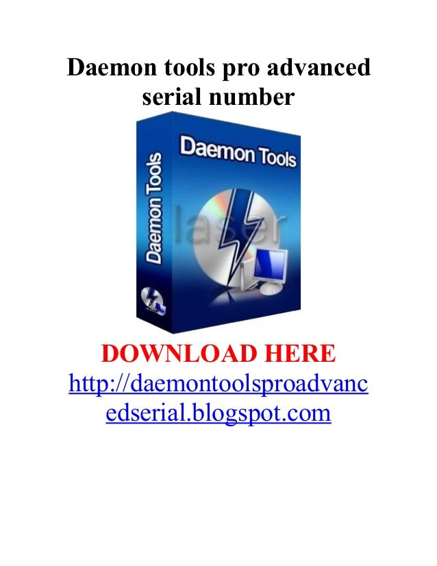 Daemon tools pro advanced     serial number   DOWNLOAD HEREhttp://daemontoolsproadvanc    edserial.blogspot.com