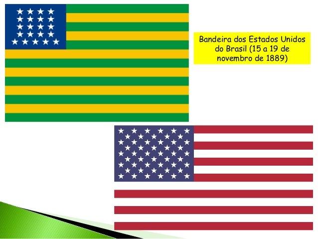 Resultado de imagem para bandeiras do Brasil republica