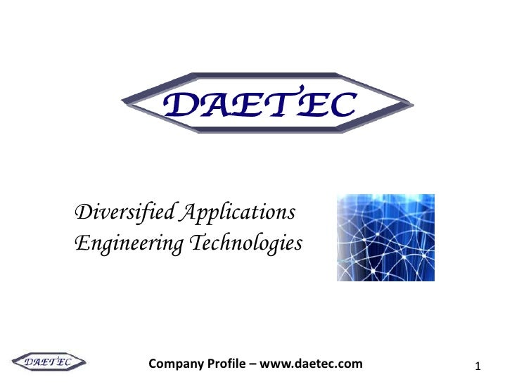 Diversified Applications Engineering Technologies           Company Profile – www.daetec.com   1