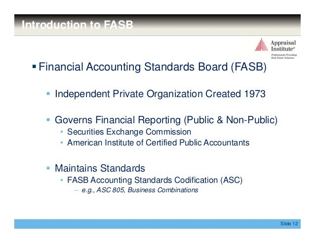 an analysis of finacial accounting standards board fasb Gaap is set by various standard-setting organizations such as the financial accounting standards board (fasb)  of the financial records of an entity, the analysis.