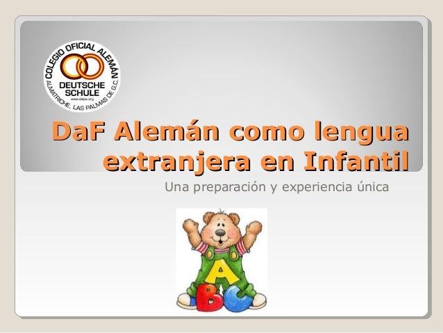 DaF Alemán como lengua extranjera en Infantil Una preparación y experiencia única