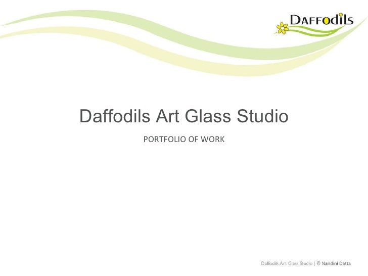Daffodils Art Glass Studio PORTFOLIO OF WORK