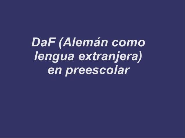 DaF (Alemán comolengua extranjera)  en preescolar