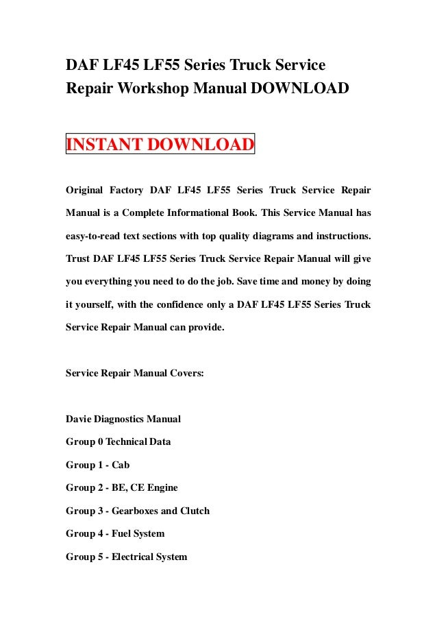 daf lf55 wiring diagram manual wiring diagrams installations  daf lf45 lf55 series truck servicerepair workshop manual downloadinstant downloadoriginal factory tru daf lf55 wiring