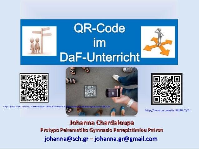 http://qrfree.kaywa.com/?l=1&s=8&d=Guten+Abend!+Ich+hoffe%2C+Sie+werden+das+Webinar+geniessen+%3B-%29 !  http://vocaroo.co...