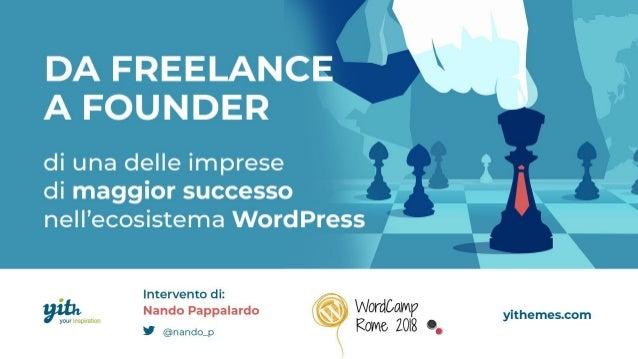 Da freelance a founder di una delle imprese di maggior successo nell'ecosistema WordPress
