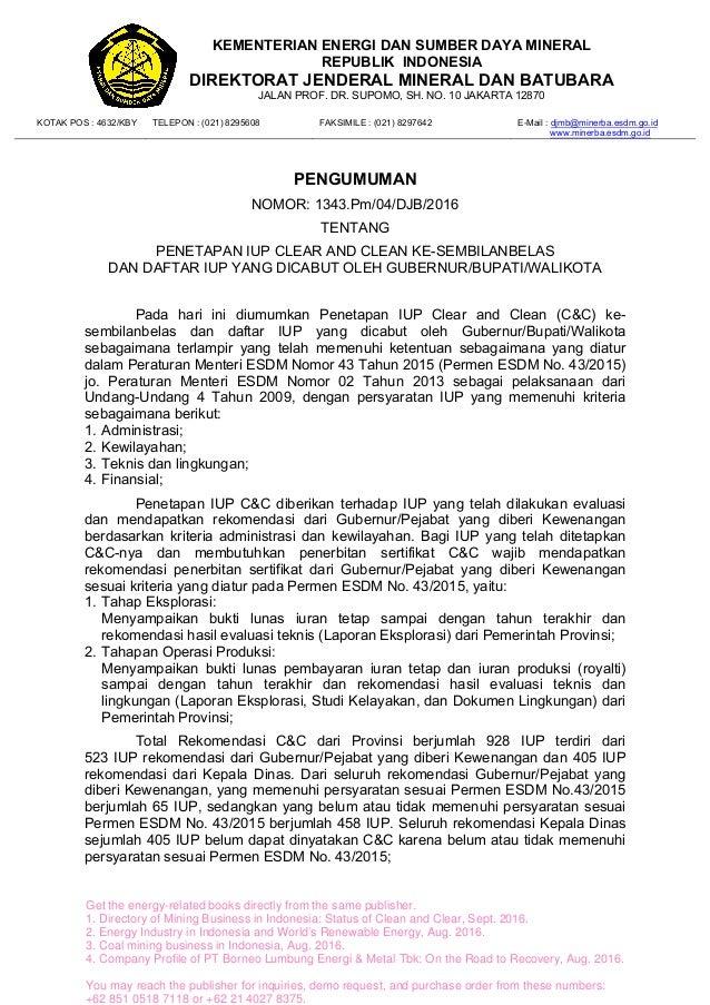 KEMENTERIAN ENERGI DAN SUMBER DAYA MINERAL REPUBLIK INDONESIA DIREKTORAT JENDERAL MINERAL DAN BATUBARA JALAN PROF. DR. SUP...
