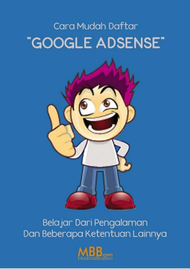Bayu Prasetyo | MEMBUATBLOGBARU.COM Kata Kata Tak Bermakna: Tentang Google Adnsene Google Adsense, memang sudah menjadi se...