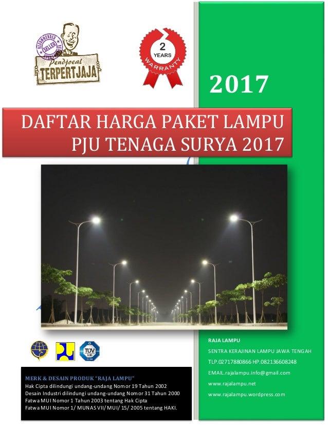 2017 RAJA LAMPU SENTRA KERAJINAN LAMPU JAWA TENGAH TLP.02717880866 HP.082136608248 EMAIL.rajalampu.info@gmail.com www.raja...