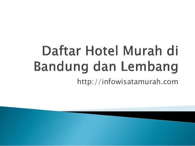 Hotel Murah Di Bandung Dan Lembang Infowisatamurah