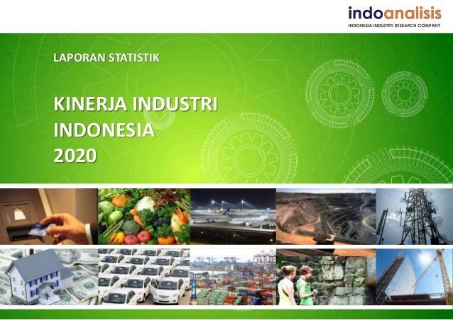 LAPORAN STATISTIK KINERJA INDUSTRI INDONESIA 2020