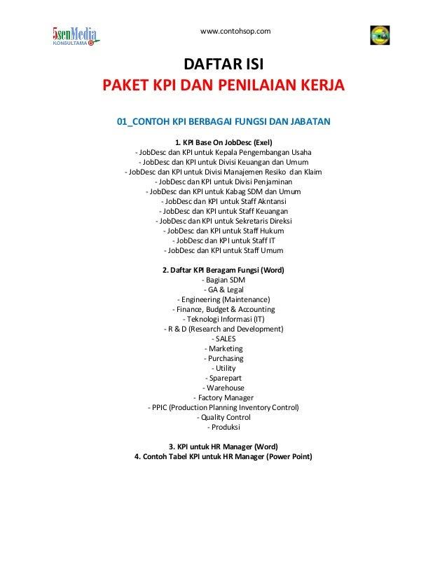 www.contohsop.com DAFTAR ISI PAKET KPI DAN PENILAIAN KERJA 01_CONTOH KPI BERBAGAI FUNGSI DAN JABATAN 1. KPI Base On JobDes...
