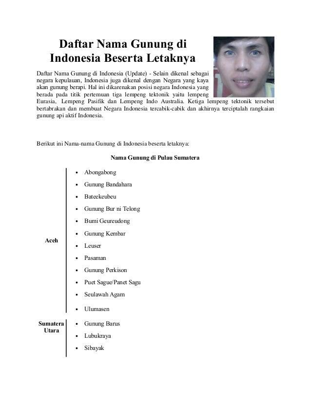 Daftar Nama Gunung di Indonesia Beserta Letaknya Daftar Nama Gunung di Indonesia (Update) - Selain dikenal sebagai negara ...