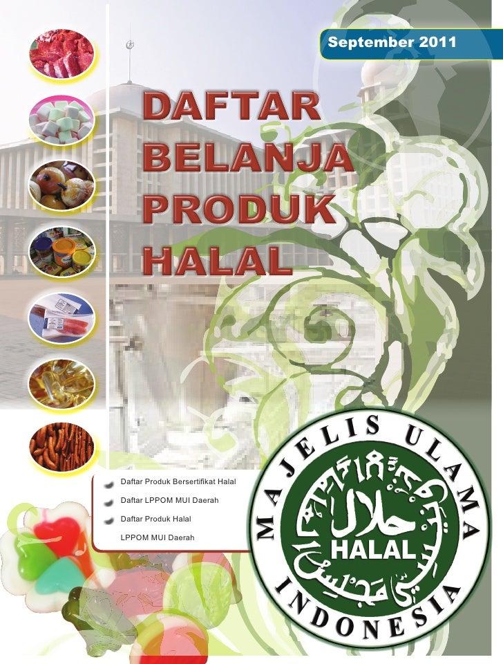 September 2011Daftar Produk Bersertifikat HalalDaftar LPPOM MUI DaerahDaftar Produk HalalLPPOM MUI Daerah