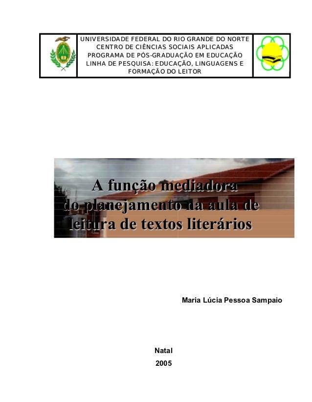 UUNNIIVVEERRSSIIDDAADDEE FFEEDDEERRAALL DDOO RRIIOO GGRRAANNDDEE DDOO NNOORRTTEE CCEENNTTRROO DDEE CCIIÊÊNNCCIIAASS SSOOCC...