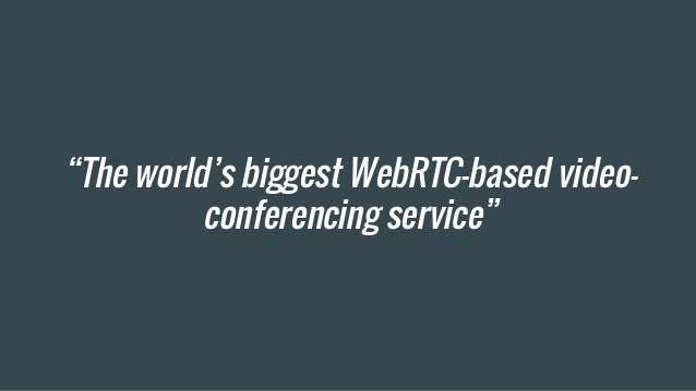 WebRTC was not going to make us big