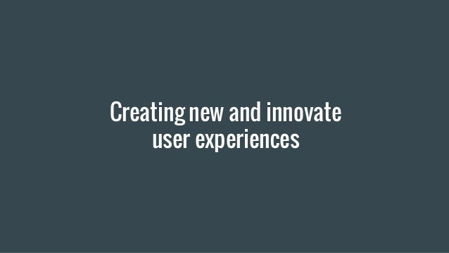 User Experience is Everything