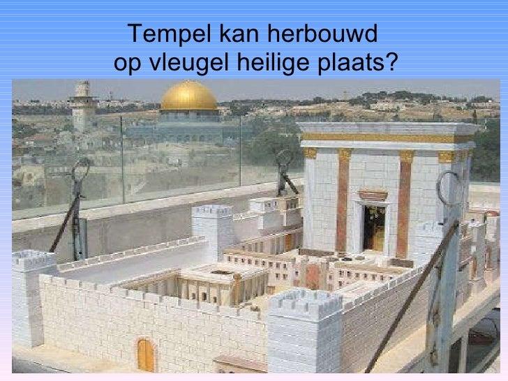Tempel kan herbouwd  op vleugel heilige plaats?