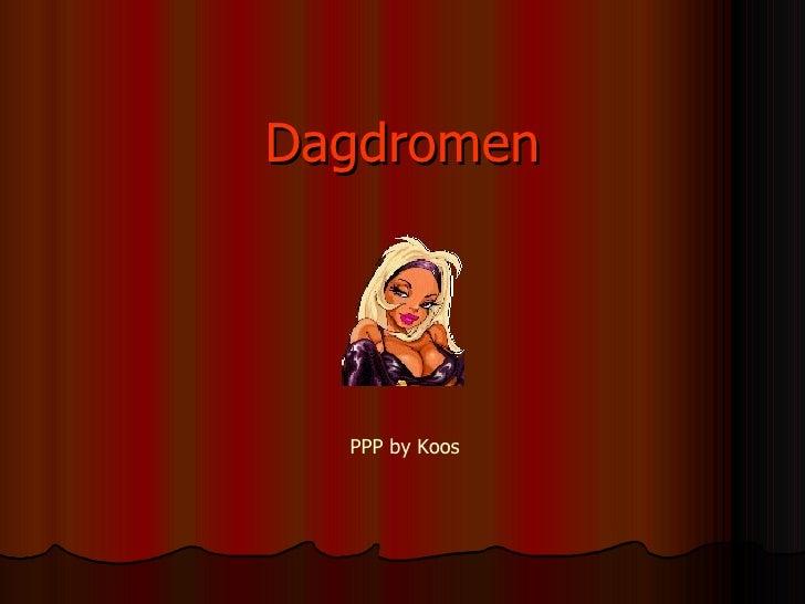 D agdromen PPP by Koos