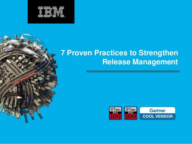 7 Proven Practices to Strengthen Release Management
