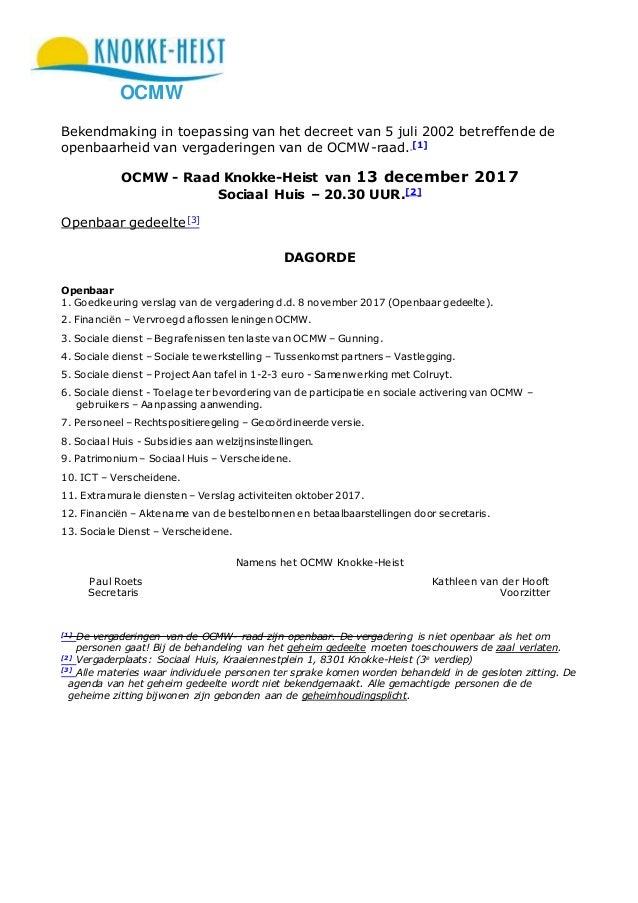 OCMW Bekendmaking in toepassing van het decreet van 5 juli 2002 betreffende de openbaarheid van vergaderingen van de OCMW-...