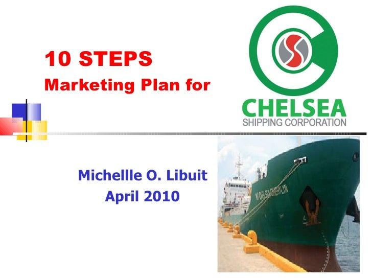 10 STEPS  Marketing Plan for  Michellle O. Libuit April 2010