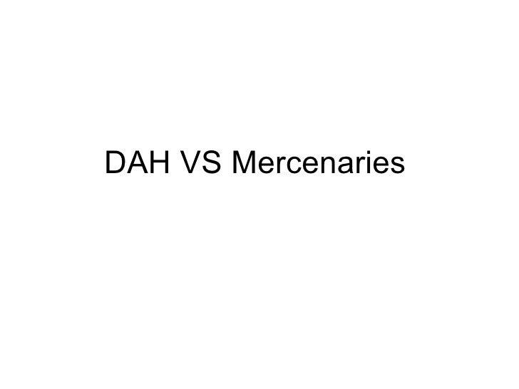 DAH VS Mercenaries