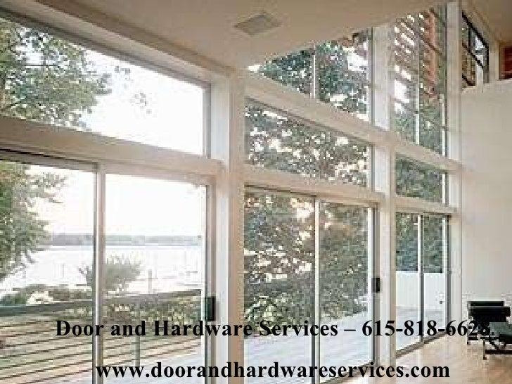 Door and Hardware Services – 615-818-6628 www.doorandhardwareservices.com