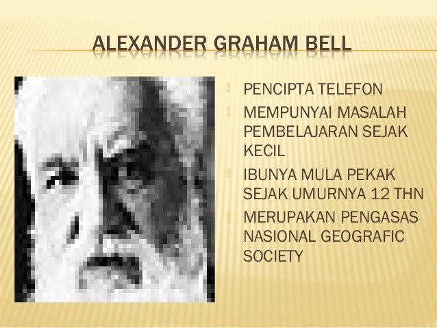 Effect of Alexander Graham Bell on Today's Society, with Bibliography