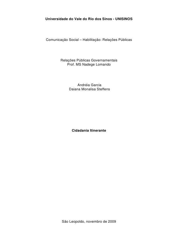 Universidade do Vale do Rio dos Sinos - UNISINOS     Comunicação Social – Habilitação: Relações Públicas             Relaç...