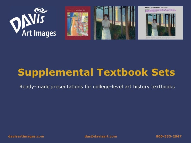 Supplemental Textbook Sets Ready-made   presentations for college-level art history textbooks davisartimages .com [email_a...