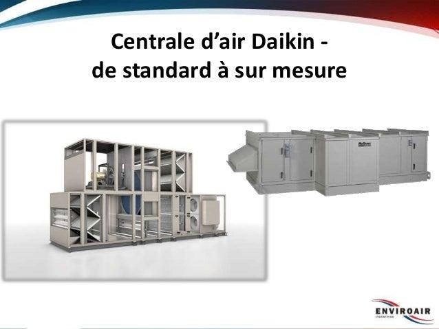 Centrale d'air Daikin - de standard à sur mesure