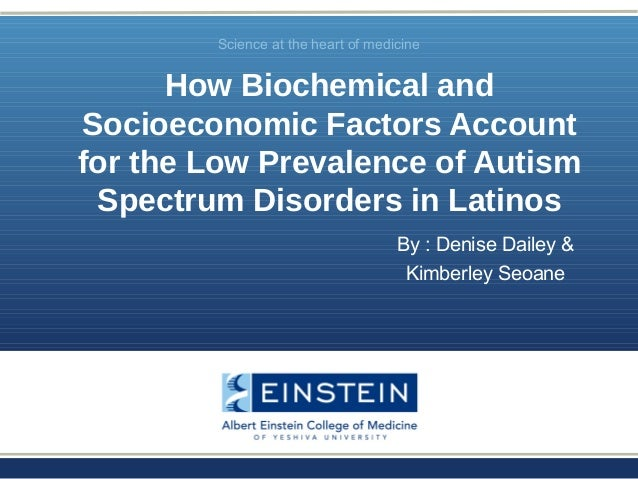 Autism Prevalence And Socioeconomic >> How Biochemical And Socioeconomic Factors Account For The Low Prevale