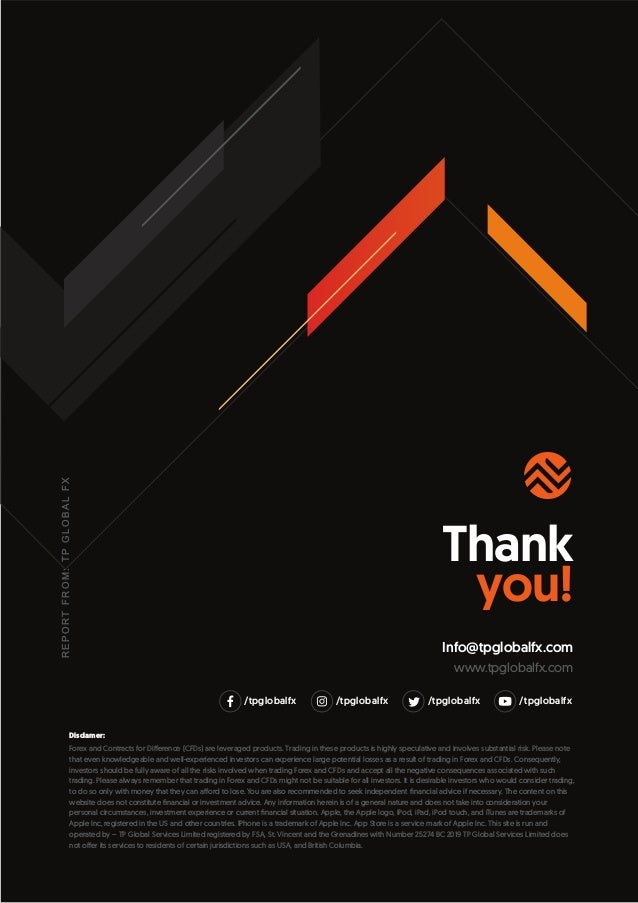 Thank you! Info@tpglobalfx.com www.tpglobalfx.com R E P O R T F R O M : T P G L O B A L F X /tpglobalfx /tpglobalfx /tpglo...