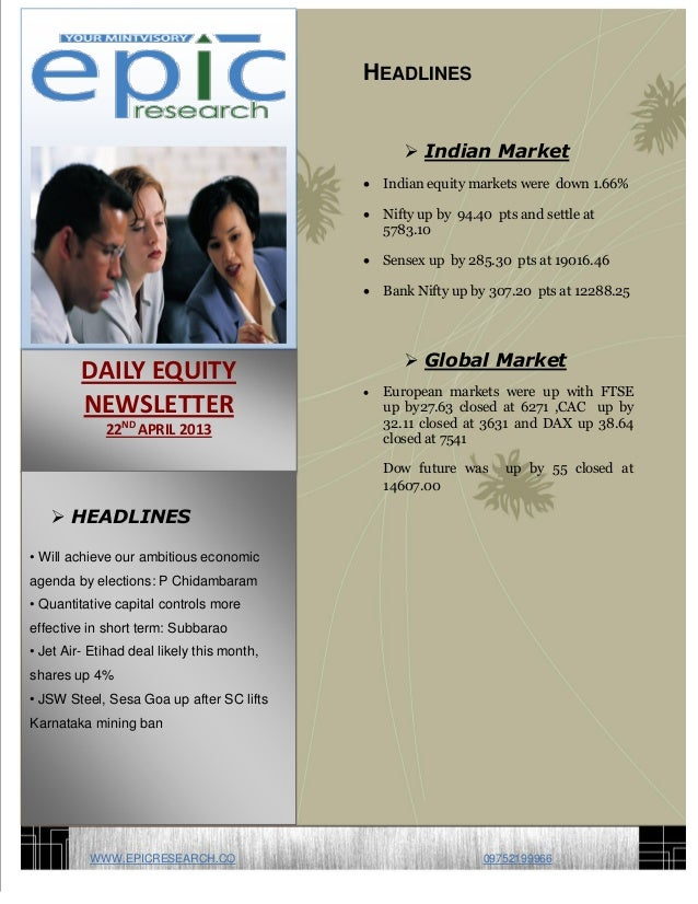 -=6HEADLINES Indian Market Indian equity markets were down 1.66% Nifty up by 94.40 pts and settle at5783.10 Sensex up ...