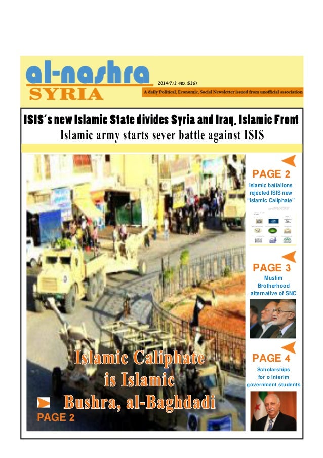 2014/7/2 -NO. (526) PAGE 2 ISIS's new Islamic State divides Syria and Iraq, Islamic Front Islamic army starts sever battle...