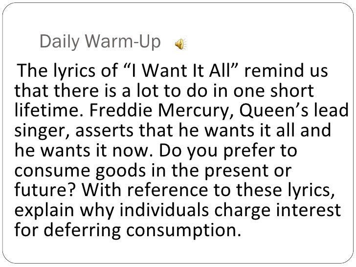 """Daily Warm-Up <ul><li>The lyrics of """"I Want It All"""" remind us that there is a lot to do in one short lifetime. Freddie Mer..."""