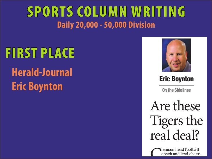 SPORTS COLUMN WRITING           Daily 20,000 - 50,000 DivisionFIRST PLACE Herald-Journal                             Eric ...
