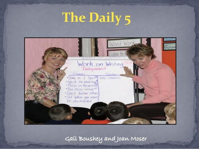 The Daily 5 Gail Boushey and Joan Moser