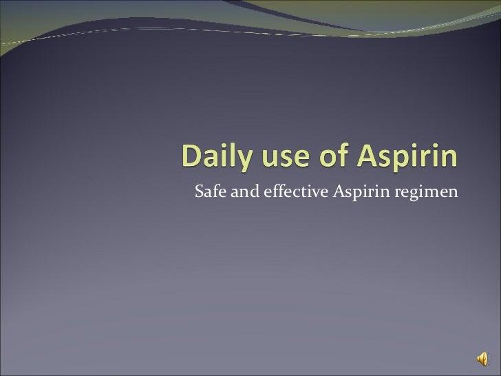 Safe and effective Aspirin regimen
